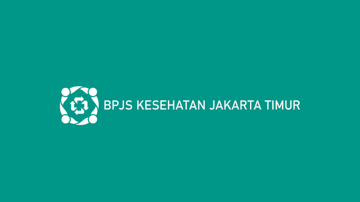 BPJS KESEHATAN JAKARTA TIMUR