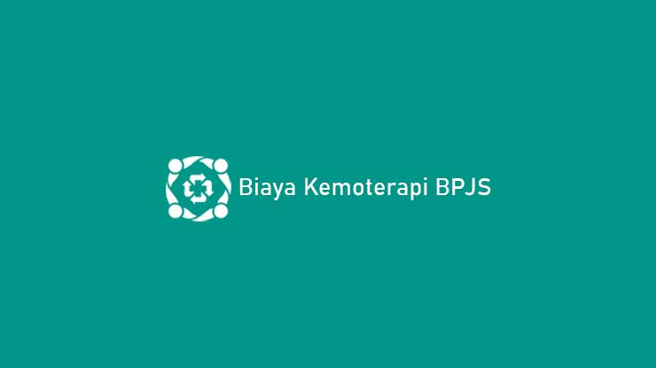 Biaya Kemoterapi BPJS