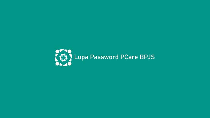 Lupa Password PCare BPJS