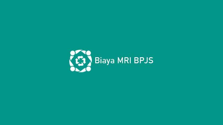 Biaya MRI BPJS