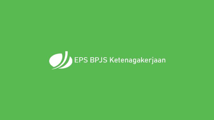 EPS BPJS Ketenagakerjaan